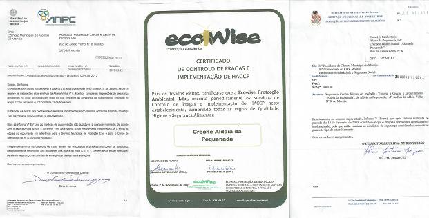 Certificação de Medidas de Proteção (Autoridade Nacional de Proteção Civil) + Certificado  HACCP + Certificado de Segurança e proteção contra incêndios do Serviço Nacional de Bombeiros